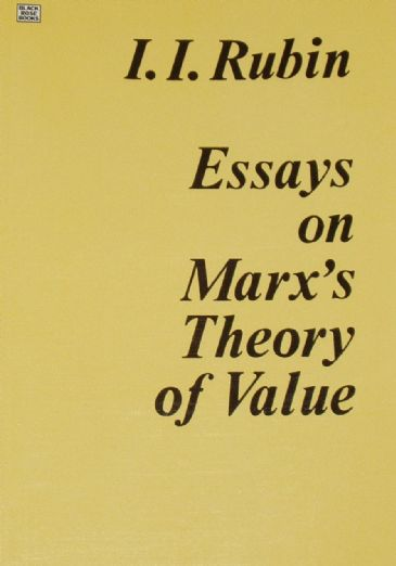 Essays on Marx's Theory of Value, by I.I. Rubin